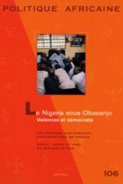 Politique Africaine - 106 / Le Nigeria sous Obasanjo