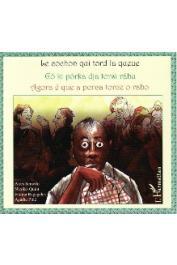 QUINT Nicolas, RAGAGELES Fatima, SEMEDO Aires -Le cochon qui tord la queue. Go ki porka dja torsi rabu - Agora e que a porca torce o rabo - trilingue capverdien-portugais-français