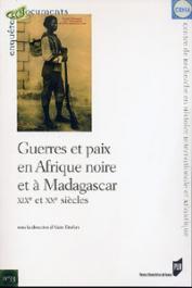 TIREFORT Alain (sous la direction de) - Guerres et paix en Afrique noire et à Madagascar. XIXe et XX siècles