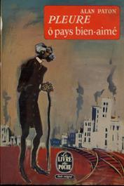PATON Alan - Pleure, ô pays bien aimé (édition 1957 et 1974)