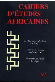 Cahiers d'études africaines - 185 - La conversion dans une Eglise akurinu / Bounded and Multiple Identities, etc..