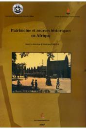 THIOUB Ibrahima (sous la direction de) - Patrimoine et sources historiques en Afrique. Troisième réunion des responsables du projet Fontes Historiae Africanae. Dakar - 2004
