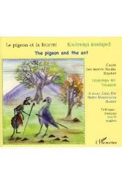 QUINT Nicolas - Le pigeon et la fourmi. Conte des monts Nouba (Soudan) / Kworrona amronwe / The pigeon and the ant - Trilingue koalib-anglais-français