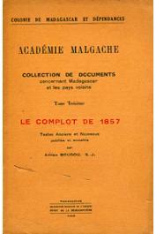 BOUDOU Adrien S.J. (Textes anciens et nouveaux publiés et annotés par) - Le complot de 1857
