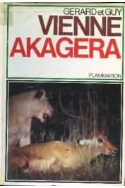 VIENNE Gérard, VIENNE Guy - Akagera: des lions du Nil aux gorilles des monts de la lune (avec sa jaquette)