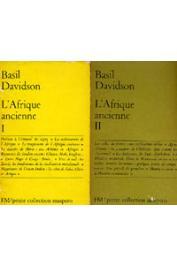 DAVIDSON Basil - L'Afrique ancienne. I et II