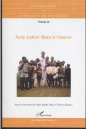 Itinéraires et Contacts de Culture - 40  Sony Labou Tansi à l'œuvre