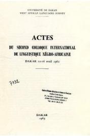 Collectif - Actes du Second Colloque International de Linguistique Négro-Africaine. Dakar 12-16 avril 1962