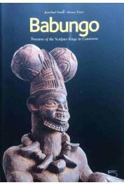 NOTUE Jean-Paul, TRIACA Bianca - Babungo. Treasures of the Sculptor Kings in Cameroon