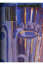 """Revue Noire - 07 - Dakar, Sénégal, panorama des artistes. Avec un CD inédit """"MBalax"""""""