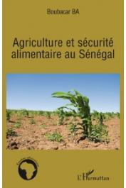 BA Boubacar - Agriculture et sécurité alimentaire au Sénégal