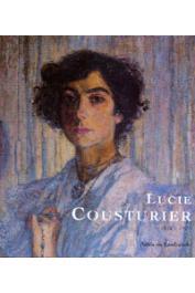 LANFRANCHI Adèle de - Lucie Cousturier 1876-1925