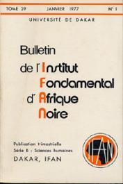 Bulletin de l'IFAN - Série B - Tome 39 - n°1 - Janvier 1977