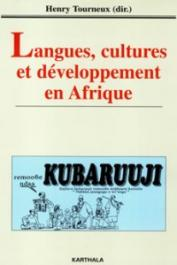 TOURNEUX Henry (sous la direction de) - Langues, cultures et développement en Afrique
