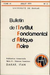 Bulletin de l'IFAN - Série B - Tome 41 - n°3 - Juillet 1979