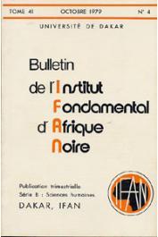Bulletin de l'IFAN - Série B - Tome 41 - n°4 - Octobre 1979