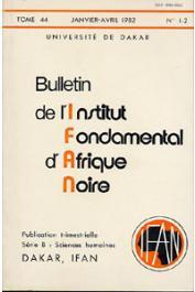 Bulletin de l'IFAN - Série B - Tome 44 - n°1/2 - Janvier/Avril 1982