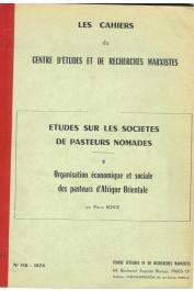 BARRAU J., BONTE Pierre, DIGARD J.P. - Etudes sur les sociétés de pasteurs nomades.  II/ Organisation économique et sociale des pasteurs d'Afrique orientale