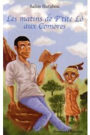 HATUBOU Salim - Les matins de P'tite Lô aux Comores