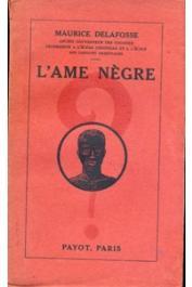 DELAFOSSE Maurice - L'Ame nègre