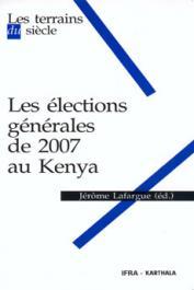 LAFARGUE Jérôme (directeur) - Les élections générales de 2007 au Kenya