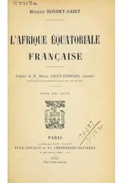 RONDET-SAINT Maurice - L'Afrique équatoriale française