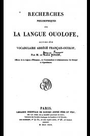 ROGER (Mr. Le Baron), ROGER Jacques-François - Recherches philosophiques sur la langue ouolofe, suivies d'un vocabulaire abrégé français-ouolof