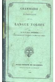 SPEISSER  F.-L. (R.P. de la congrégation du Saint-Esprit et du Saint-Cœur de Marie) - Grammaire élémentaire de la langue Volofe