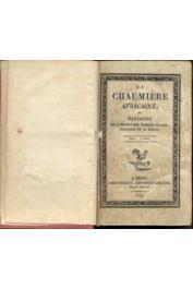 DARD Mme, née Charlotte Adélaïde PICARD, Anonyme - La Chaumière africaine ou Histoire de l'infortunée famille Picard, naufragés de La Méduse