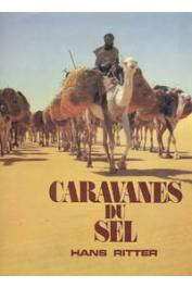 RITTER Hans - Caravanes du sel