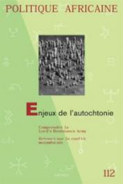 Politique Africaine - 112 - Enjeux de l'autochtonie