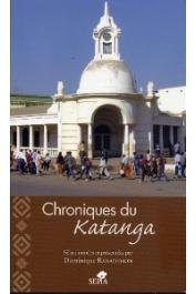 RANAIVOSON Dominique (Sélectionnées et présentées par) - Chroniques du Katanga