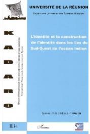 KABARO n°3 (vol. III 3-4), Revue Internationale des Sciences de l'Homme et des Sociétés - L'identité et la construction de l'identité dans les îles du Sud-Ouest de l'Océan Indien
