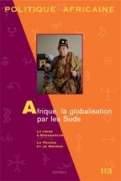 Politique Africaine - 113 - Afrique, la globalisation par les Suds
