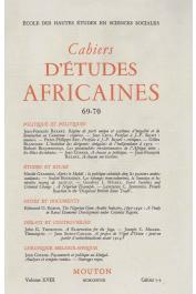 Cahiers d'études africaines - 069/070 - Politique et politiques
