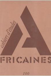 Cahiers d'études africaines - 100