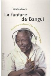 Simha Arom - La fanfare de Bangui
