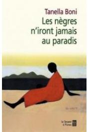 BONI Tanella - Les nègres n'iront jamais au paradis