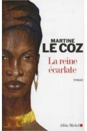 LE COZ Martine - La reine écarlate