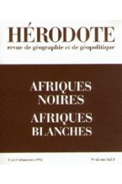 Hérodote 065-066 - Afriques noires - Afriques blanches