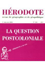 Hérodote 120 - La question postcoloniale