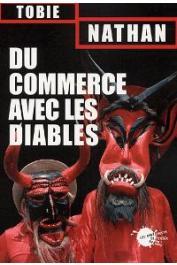 NATHAN Tobie, CRAPANZANO Vincent - Du commerce avec les diables