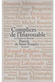 SAINT-EXUPERY Patrick de - Complices de l'inavouable. La France au Rwanda