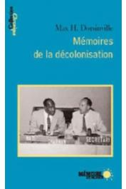 DORSINVILLE Max H. - Mémoires de la décolonisation
