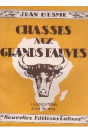 ESME Jean d' - Chasses aux grands fauves