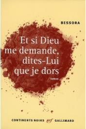 BESSORA - Et si Dieu me demande, dites-lui que je dors