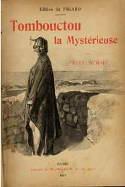Félix Dubois - Tombouctou la mystérieuse (couverture illustrée de l'édition brochée)