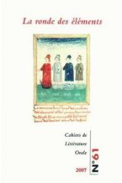 Cahiers de Littérature Orale - 61, CALAME-GRIAULE Geneviève, BIEBUYCK Brunhilde (coordination éditoriale) - La ronde des éléments