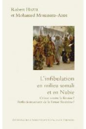 HAZEL Robert, MOHAMED-ABDI Mohamed -L'infibulation en milieu somali et en Nubie. Crime contre la femme ? Perfectionnement de la forme féminine ?