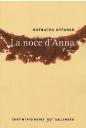 APPANAH Nathacha - La noce d'Anna